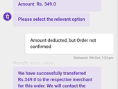Amount deducted but order not confirmed